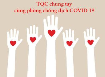 TQC chung tay cùng phòng chống dịch COVID 19